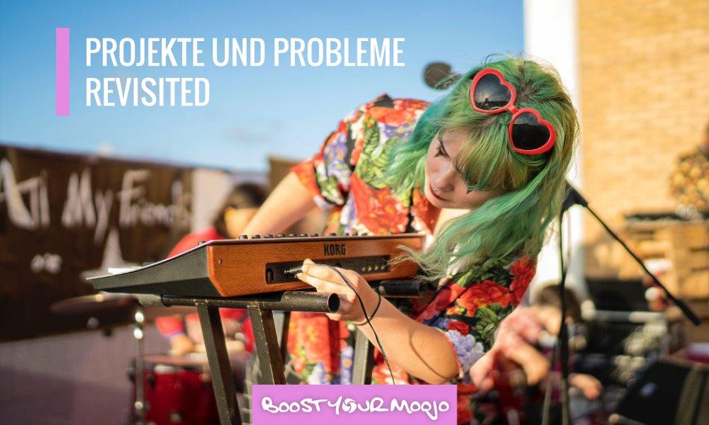 Probleme und Projekte Revisited